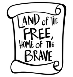 word expression for land of the free home of the vector image