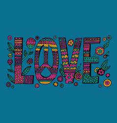 Psychedelic hippie love lettering vector