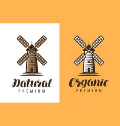 natural organic food logo windmill symbol farm vector image
