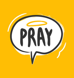 pray speech balloon sticker for social media vector image