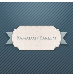Ramadan Kareem festive Card with greeting Ribbon vector