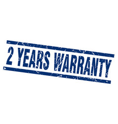 square grunge blue 2 years warranty stamp vector image vector image