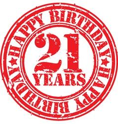 Grunge 21 years happy birthday rubber stamp vector