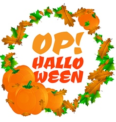 Round frame with pumpkins and text Op Halloween vector