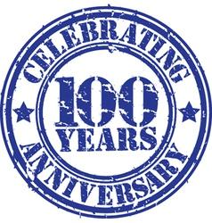 Celebrating 100 years anniversary grunge rubber s vector image