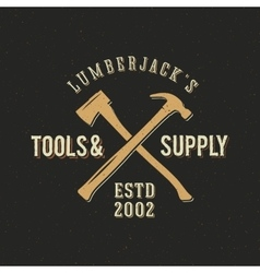 Lumberjack Tools and Supply Abstract Vintage Label vector image