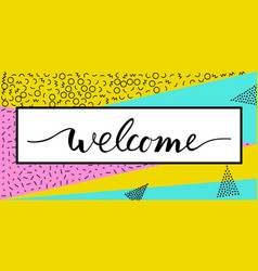 Welcome lettering text vector