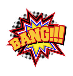 bang comic text sound effect vector image