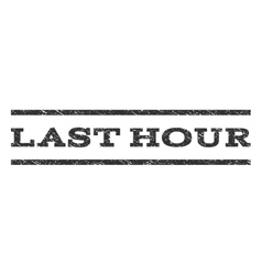 Last hour watermark stamp vector