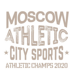 moscow sport t-shirt design vector image