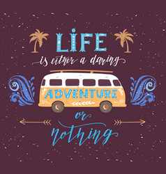 travel poster with motivation quote vintage vector image