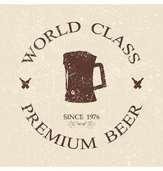 Vintage grunged world class premium beer label vector