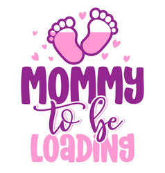 Mommy to be loading - pregnant vector