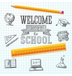 Welcome back to school message on paper With vector image