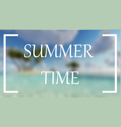 Summer time blur sea palms background vector