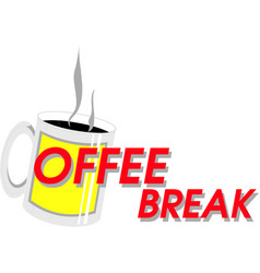coffee break crafted vector image