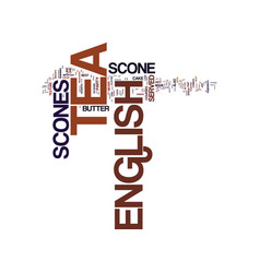 English tea scone and its characteristics text vector