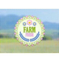 Farm fresh badge vector image