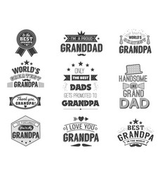 isolated grandfathers quotes on white vector image