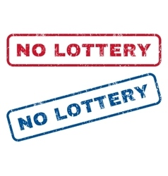 No Lottery Rubber Stamps vector