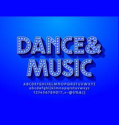 premium poster dance musicblue lamp font vector image