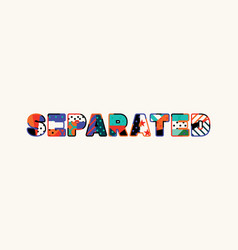 Separated concept word art vector
