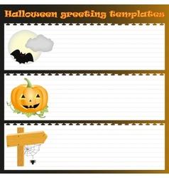 Three Halloween greeting templates vector image