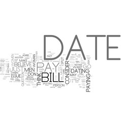 who should pay for our date text word cloud vector image