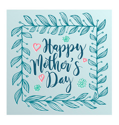lettering for mothers day card vector image
