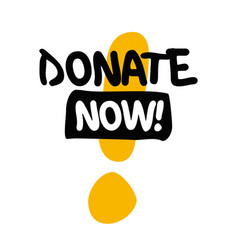 donate now vector image vector image