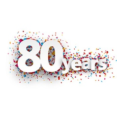 Eighty years paper confetti sign vector image