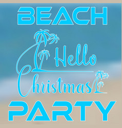 hand lettering hello christmas with palm trees on vector image