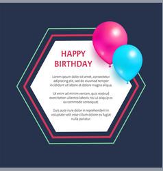 Happy birthday greeting card hexagon frame balloon vector