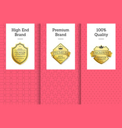 high end brand premium 100 quality golden labels vector image vector image