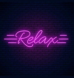 Relax motivation quote glowing neon positive vector