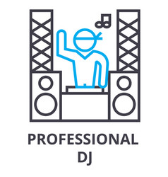 Professional dj thin line icon sign symbol vector