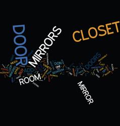 Enhance your room with a closet door mirror text vector