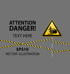 caution hands may be injured warning sign safety vector image