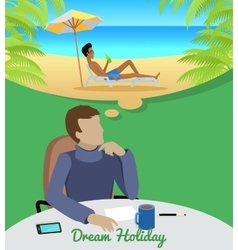 Man Dreaming About Vacation on the Beach vector