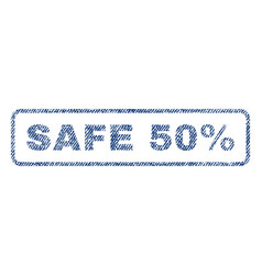 safe 50 percent textile stamp vector image