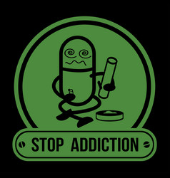 no drugs label campaign stop addiction marijuana vector image