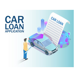 Car loan application concept isometric vector