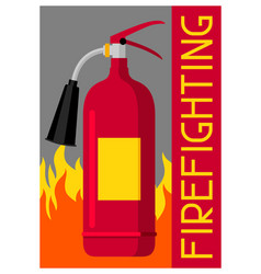 Firefighting poster with extinguisher and fire vector
