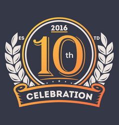 anniversary laurel wreath 10th years label vector image