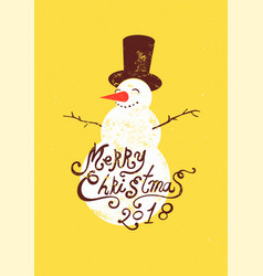 calligraphic grunge christmas card with snowman vector image