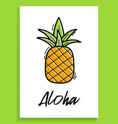 aloha pineapple inspirational quote modern vector image