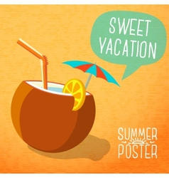 Cute summer poster -beach cocktail in coconut with vector image
