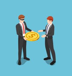 Isometric blindfolded businessman giving money vector