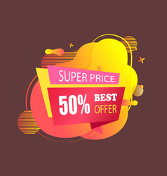 super price 50 percent best offer off cost banner vector image