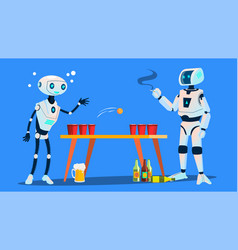 two robots playing beer pong on party vector image